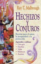 Hechizos Y Conjuros: recetas para el amor, la prosperidad y la protecci? n por..