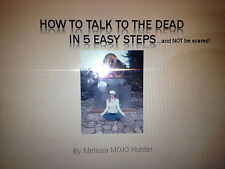 Talk to the Dead in 5 Easy Steps - Learn to Channel - Video Tutorial - 16 min