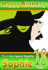 WICKED The Musical Personalised Birthday Card !ANY NAME/AGE/RELATION