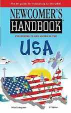 Newcomer's Handbook for Moving to and Living in the USA