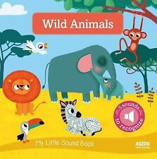 My Little Sound Book - Wild Animals by Amandine Notaert (2016, Board Book)