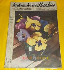 LA DONNA, LA CASA, IL BAMBINO 1938 n. 5 Rivista di Ricamo Moda e Biancheria