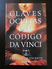 Claves Ocultas Del Codigo Da Vinci by Enrique De Vincente (2004,Paperback)