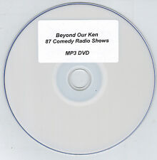 Beyond Our Ken - 87 Comedy Radio Shows MP3 DVD