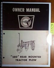 "Cockshutt 280 ""280"" Tractor Plow Owner Operator & Parts List Catalog Manual 5/64"