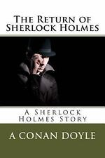 The Return of Sherlock Holmes by Arthur Conan Doyle (2013, Paperback)