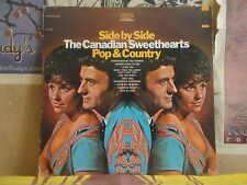 CANADIAN SWEETHEARTS, SIDE BY SIDE POP & COUNTRY - LP BN 26243