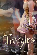 Triangles: Triangles 1 by Kimberly Ann Miller (2013, Paperback)