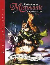 Urchin de las estrellas fugaces: Libro I (Cronicas de Mistmantle) (Bk.-ExLibrary