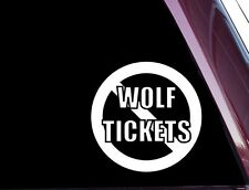 MMA No Wolf Tickets - FUNNY - DIE CUT Decal / Sticker NOT PRINTED (A-92)
