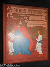 Bible Stories; Illustrated Ambrose Dudley - c1900 - L L Weedon - Ernest Nister