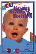 125 Brain Games for Babies Silberg, Jackie Paperback
