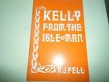 Kelly From The Isle of Man by R J FELL ~ 1970