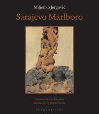 Sarajevo Marlboro by Miljenko Jergovic