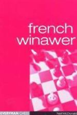 French Winawer by Neil McDonald (2000, Paperback) CHESS BOOK