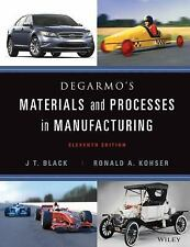 Materials and Processes in Manufacturing by J. T. Black, Degarmo and Ronald...