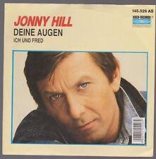 """7"""" Jonny Hill Deine Augen / Ich und Fred 80`s Schlager Koch International"""