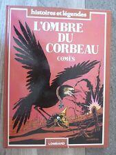 EO BD 1981 / LE LOMBARD  / L OMBRE DU CORBEAU - COMES