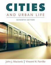 Cities and Urban Life by John J. Macionis and Vincent N. Parrillo (2016,...