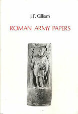 GILLIAM: ROMAN ARMY PAPERS _ GIEBEN 1986_ esercito romano _ Roma antica  _impero