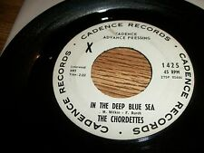 CHORDETTES~VERY RARE ADVANCE PRESSING~ALL MY SORROWS/IN THE DEEP BLUE SEA