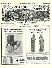 LE COLLECTIONNEUR FRANÇAIS N° 265 / 1989 = Landaus + Statuettes bois polychrome