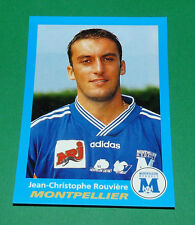 N°240 ROUVIERE MONTPELLIER SC PAILLADE PANINI FOOT 96  FOOTBALL 1995-1996