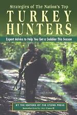 Strategies of the Nation's Top Turkey Hunters: Advice to Help You Get a Gobbler