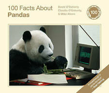 O`DOHERTY-100 FACTS ABOUT PANDAS BOOK NEW