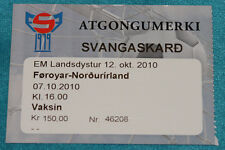 Ticket for collectors EURO q * Faroe Islands Northern Ireland 2010 Toftir