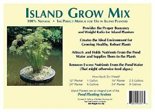 Island Grow Mix -floating planter soil (1 gallon)-for water plants-pond-aquatic