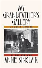My Grandfather's Gallery: A Family Memoir of Art and War-ExLibrary