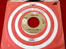 PEGGY LEE~ IS THAT ALL THERE IS~ RARE CAPITOL STARLINE~ NEAR MINT~ ~ POP 45