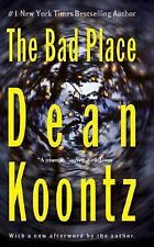 The Bad Place by Dean Koontz (2004, Paperback) FF820