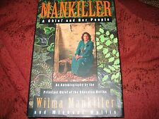 Mankiller A Chief and Her People Wilma P. Mankiller 1st ed/1st prt SIGNED