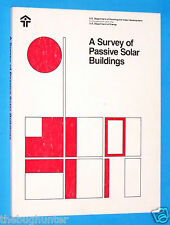 "1979 ""A SURVEY OF PASSIVE SOLAR BUILDINGS"" - U.S. GOV'T. PUBL. HUD-PDR-287(2)"