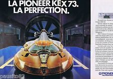 PUBLICITE ADVERTISING 095 1981 La Pionner Kex73 la perfection (2pages)