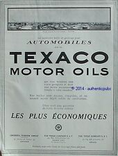 PUBLICITE TEXACO MOTOR OIL HUILE DE GRAISSAGE POUR AUTOMOBILE DE 1925 FRENCH AD