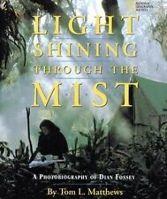 Light Shining Through the Mist: A Photobiography of Dian Fossey (Photobiographie