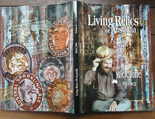 Living Relics of Australia Volume 2 Signed Limited edition Mick Joffe