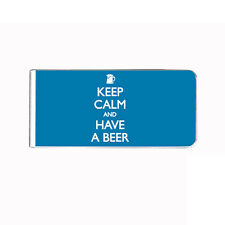 Metal Money Clip Bills Card Holder Rectangle Keep Calm and Have a Beer D 6