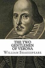 The Two Gentlemen of Verona by William Shakespeare (2014, Paperback)