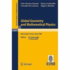 Global Geometry and Mathematical Physics: Lectures given at the 2nd Session of t