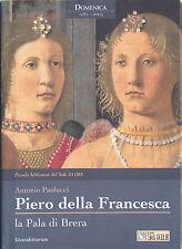 PIERO DELLA FRANCESCA LA PALA DI BRERA ANTONIO PAOLUCCI IL SOLE 24 ORE 2003