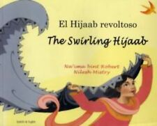 The Swirling Hijaab in Spanish and English (Early Years) (English and Spanish Ed