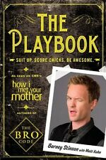 The Playbook: Suit up. Score chicks. Be awesome by Barney Stinson Paperback NEW