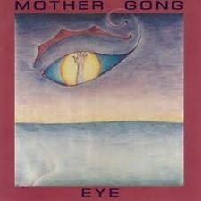 Mother Gong Eye CD NEW SEALED 1994