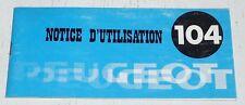 CATALOGUE NOTICE UTILISATION ENTRETIEN 1979 CYCLES PEUGEOT 104 VELOMOTEUR