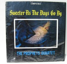 The Prophets Quartet : Sweeter as the Days Go By southern gospel LP NM