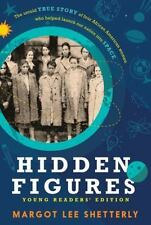 Hidden Figures : Young Readers' Edition by Margot Lee Shetterly (2016,...